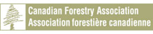 • CFA • Canadian Forestry Association – Canada's oldest conservation organization